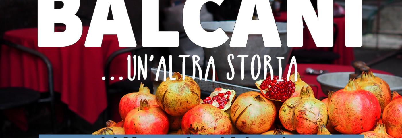 BALCANI… UN'ALTRA STORIA
